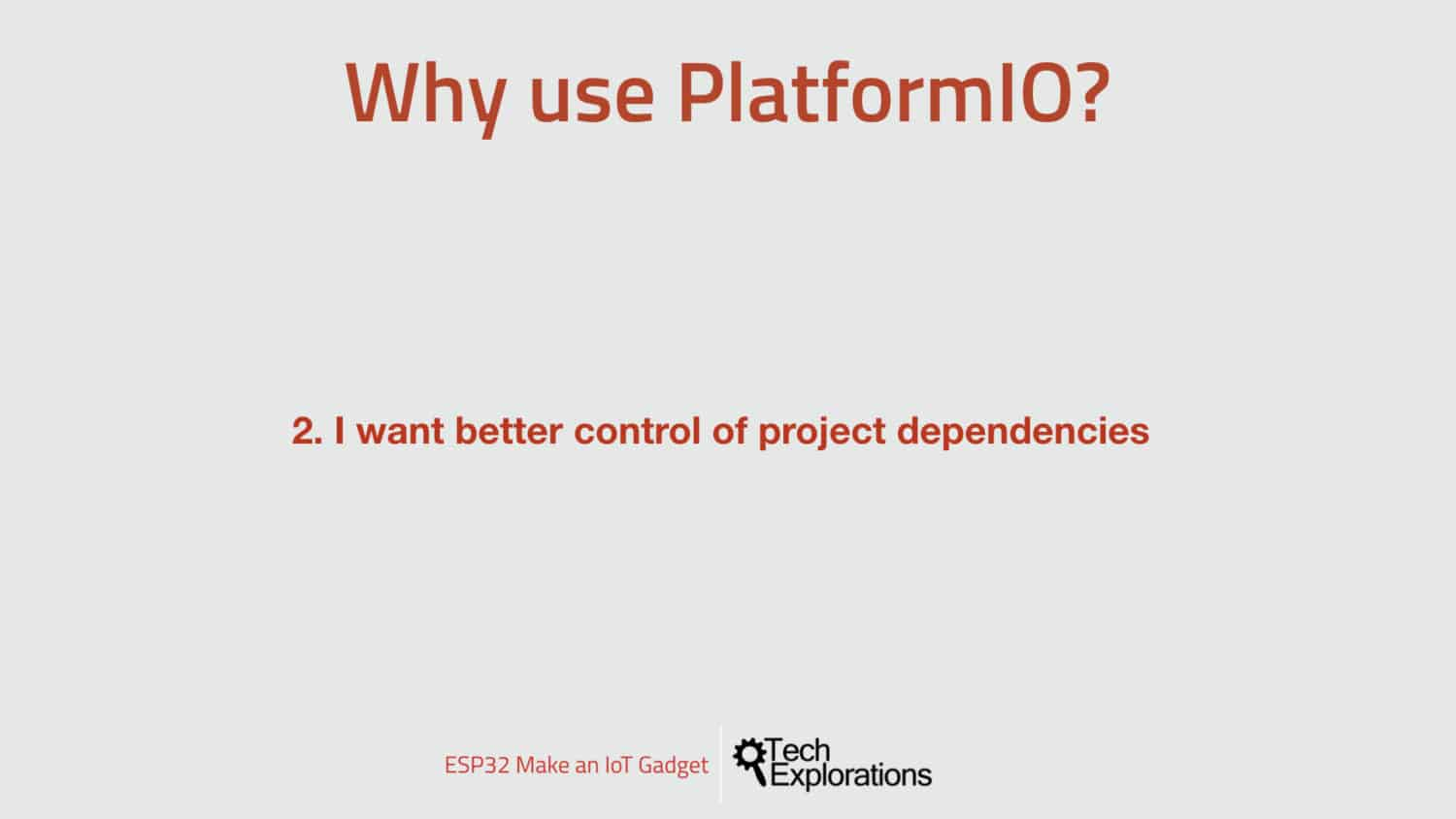 Reason 2: I want better control of project dependencies