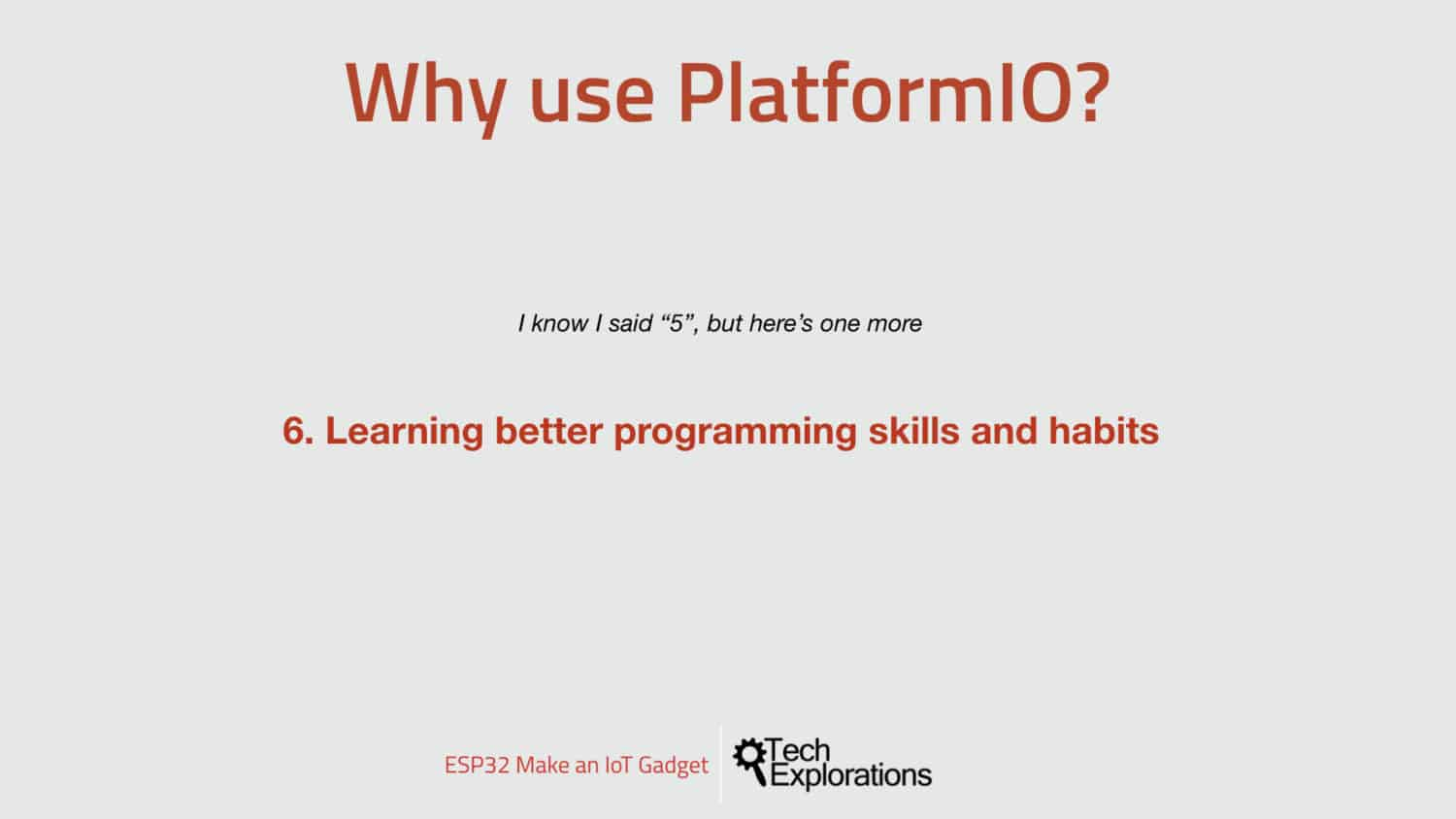 Reason 6: I want to learn better programming skills and habits.